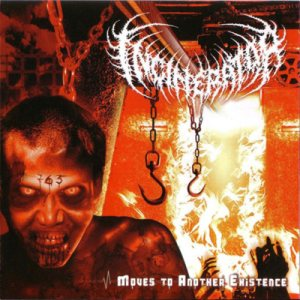 Incinerator - Moves to Another Existence cover art