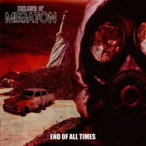 Children Of Megaton - End of all times cover art