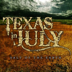 Texas In July - Salt of the Earth cover art