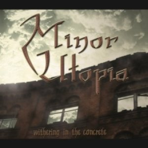 Minor Utopia - Withering in the Concrete cover art