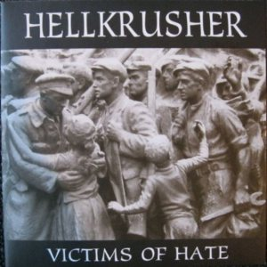 Hellkrusher - Victims of Hate cover art