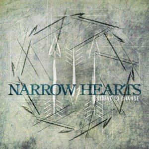 Narrow Hearts - Strive to Change cover art