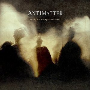 Antimatter - Fear of a Unique Identity cover art