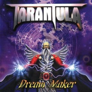 Tarantula - Dream Maker cover art