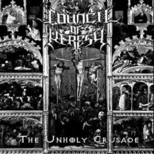 Council of Heresy - The Unholy Crusade cover art