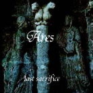 Ares - Last sacrifice cover art