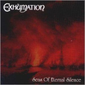 Exhumation - Seas of Eternal Silence cover art