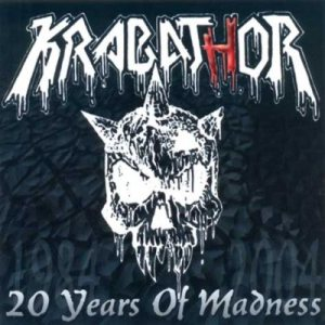 Krabathor - 20 Years of Madness cover art