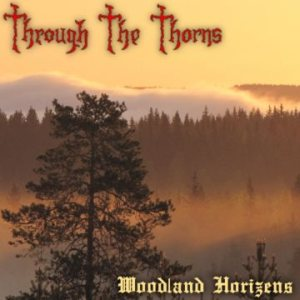 Through the Thorns - Woodland Horizens cover art
