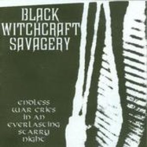 Black Witchcraft Savagery - Endless War Cries in an Everlasting Starry Night cover art