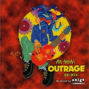 Outrage - We Suck! You Suck! Outrage Re-Mix cover art