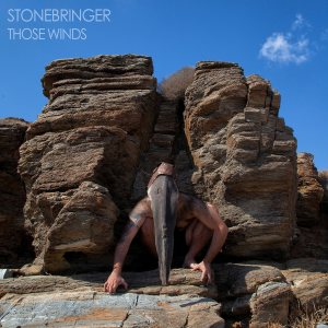 Stonebringer - Those Winds cover art