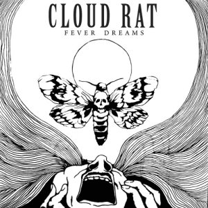 Cloud Rat - Fever Dreams cover art
