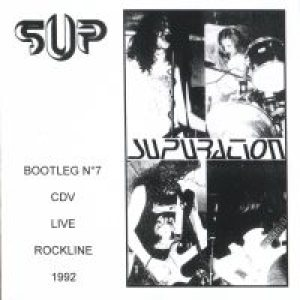 Supuration - Live @ Rockline (Lille - F) 1992 (official bootleg #07) cover art