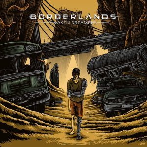 Borderlands - Awaken Dreamers cover art