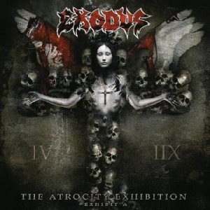 Exodus - The Atrocity Exhibition... Exhibit A cover art