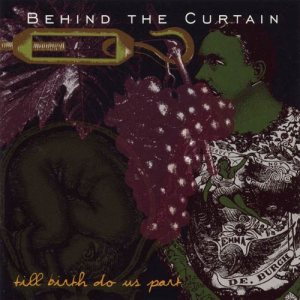 Behind the Curtain - Til Birth Do Us Part cover art