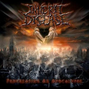 Inherit Disease - Procreating an Apocalypse cover art