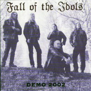 Fall of the Idols - Demo 2002 cover art