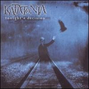Katatonia - Tonight's Decision cover art