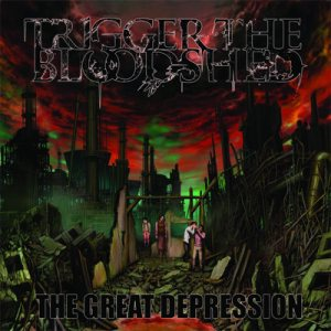 Trigger the Bloodshed - The Great Depression cover art