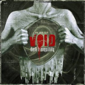 Dark Tranquillity - We Are the Void cover art