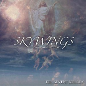 Skywings - The Advent Melody cover art