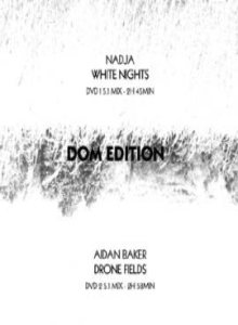 Nadja - White Nights / Drone Fields / DOM cover art