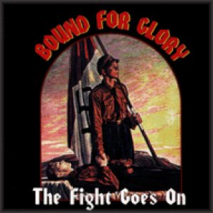 Bound for Glory - The Fight Goes On cover art