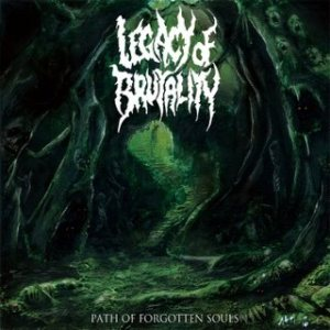 Legacy of Brutality - Path of Forgotten Souls cover art