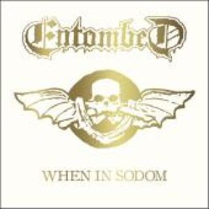Entombed - When in Sodom cover art
