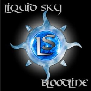 Liquid Sky - Bloodline cover art