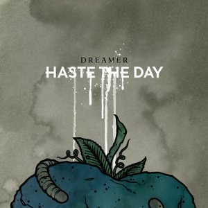 Haste The Day - Dreamer cover art