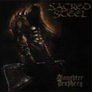 Sacred Steel - Slaughter Prophecy cover art