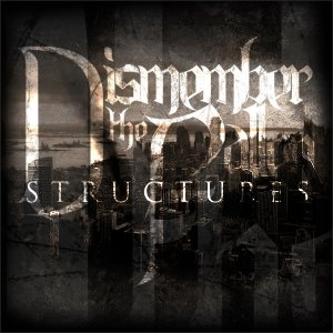 Dismember the Fallen - Structures cover art
