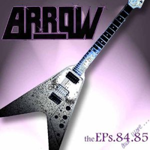 Arrow - The EPs .84.85 and More... cover art