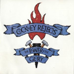 Cockney Rejects - The Power and the Glory cover art