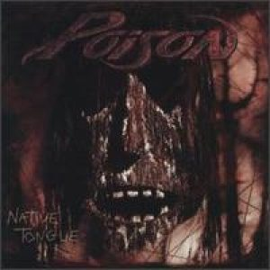 Poison - Native Tongue cover art