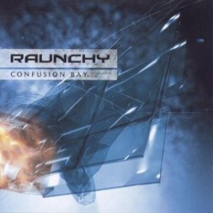 Raunchy - Confusion Bay cover art