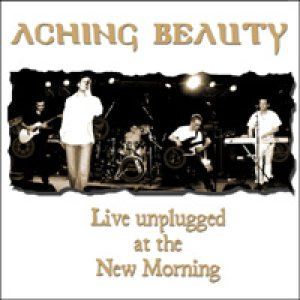 Aching beauty - Live Unplugged at the New Morning cover art