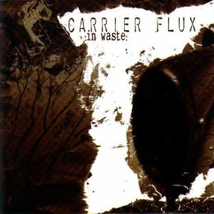 Carrier Flux - In Waste cover art