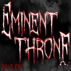 Eminent Throne - 2013 EP cover art
