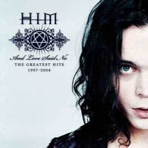 HIM - And Love Said No: the Greatest Hits 1997–2004 cover art
