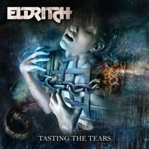 Eldritch - Tasting the Tears cover art