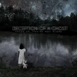 Deception of a Ghost - Speak Up, You're Not Alone cover art