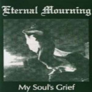 Eternal Mourning - My Soul's Grief cover art