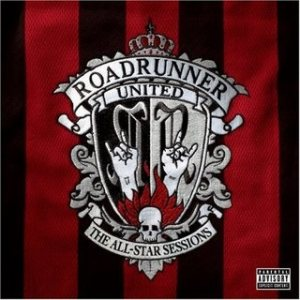 Roadrunner United - The All-Star Sessions cover art