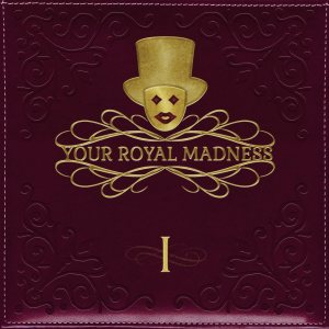 Your Royal Madness - I cover art