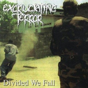 Excruciating Terror - Divided We Fall cover art