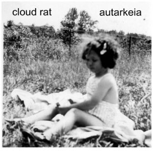 Cloud Rat - Cloud Rat / Autarkeia cover art